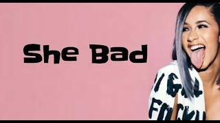 Cardi B & YG - She Bad (Lyrics)