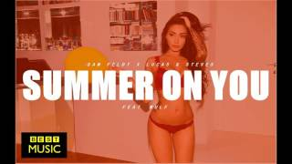 Sam Feldt x Lucas & Steve feat  Wulf - Summer On You