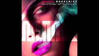 Moody Mike & Miki Debrouya ft Lorenz - Dangérèz ( Mix by Wide )