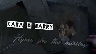 """{Kara & Barry} ~ """"She was the love of my life..."""" {Hymn for the missing}"""