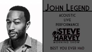 JOHN LEGEND TONIGHT (BEST YOU EVER HAD) ACOUSTIC LIVE