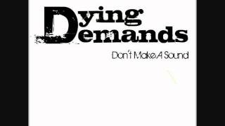 Dying Demands - Let The Rain Fall