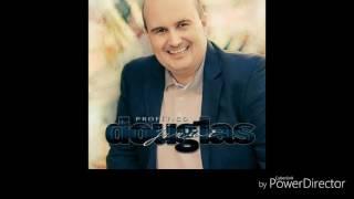 PlayBack - O Braço de Deus - Douglas JR