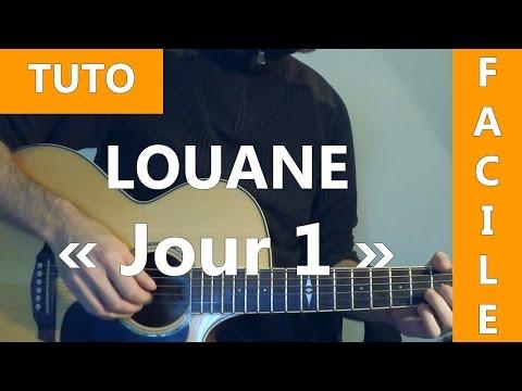 Comment jouer Jour 1 de Louane à la guitare