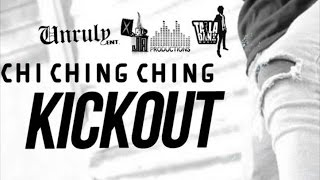Chi Ching Ching - Kickout - July 2015