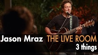 "Jason Mraz - ""3 Things"" (Live @ Mraz Organics' Avocado Ranch)"