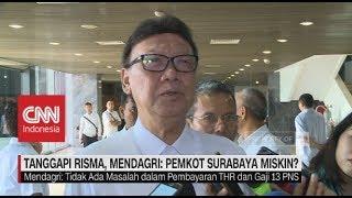 Tanggapi Risma, Mendagri: Pemkot Surabaya Miskin?