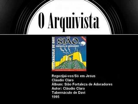 So Em Jesus de Claudio Claro Letra y Video