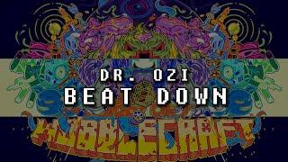 Dr. Ozi - Beat Down