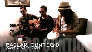 Bailar Contigo - Carlos Vives ( Cover Acústico )