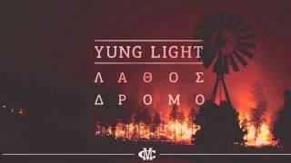 Yung Light - Lathos Dromo