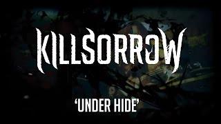 Killsorrow - Under the Hide (OFFICIAL LYRICS VIDEO)