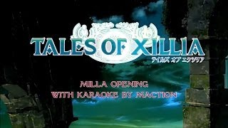 Tales of Xillia Milla Opening - English subs & Karaoke by Maction