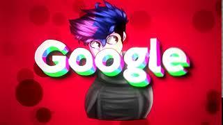 (Fã) Intro - Google @VacaTralada @ZEUS TM @MID @Johnny Teste Motion