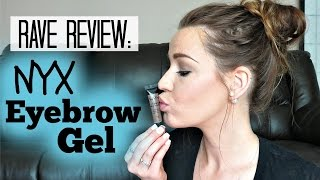 Rave Review: NYX EYEBROW GEL!