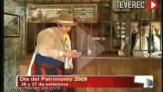 Dia del Patrimonio Elias Regules Gaucho TV Nota Uruguay 2009 TEVEREC