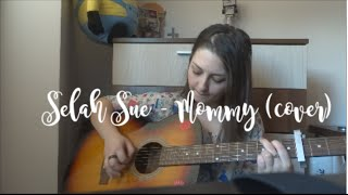 Selah Sue- Mommy (cover)