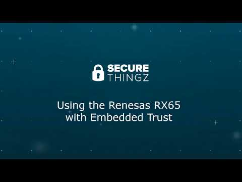 Renesas RX65N Embedded Trust Training Video