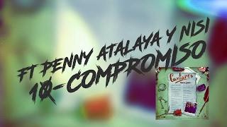 10. Compromiso - Melvin Santos Ft. Penny Atalaya y Nisi (Cantares El Álbum)