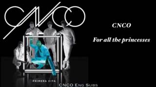 CNCO- Para Enamorarte (English Lyrics)