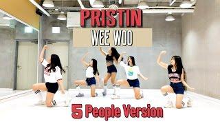 [거울모드] 프리스틴 위우 안무 커버 5명 버전 PRISTIN WEEWOO DANCE COVER 5PEOPLE VERSION