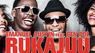Ruka Juu – Emanuel Austin feat. Ben Pol (Official Music Video) prod. Fundi Samweli