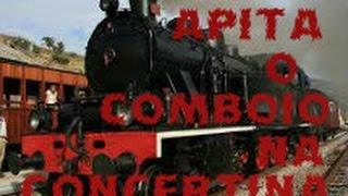 apita o comboio tocado na concertina