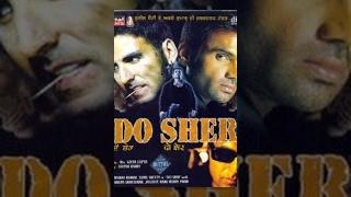Do Sher│Full Movie│Akshay Kumar, Sunil Shetty width=