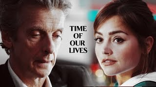 Doctor and Clara | Time Of Our Lives