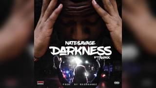 Nate'$avage Ft Quikk - Darkness