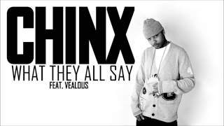 Chinx feat. Velous - What They All Say (HD)