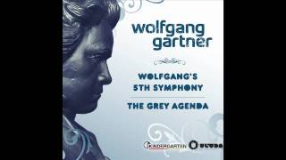 Wolfgang Gartner - Wolfgang's 5th Symphony (Radio Edit)