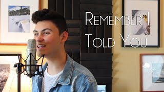 REMEMBER I TOLD YOU - Nick Jonas (ft. Anne-Marie and Mike Posner) - Connor Greenwell Cover