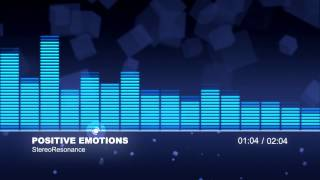 Positive Emotions (royalty free music) - StereoResonance