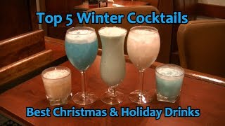 Top 5 Winter Cocktails Best Christmas Drinks Holiday Cocktail