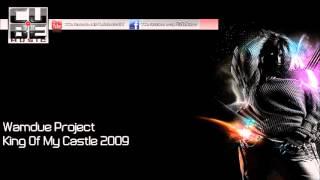 HD   Wamdue Project - King Of My Castle 2009