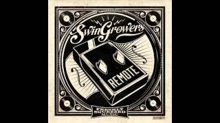 Swingrowers - Fancy - [ AUDIO ONLY ]