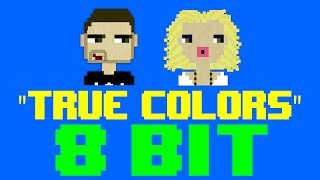 True Colors (8 Bit Remix Cover Version) [Tribute to Zedd & Kesha] - 8 Bit Universe