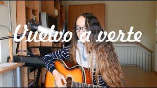 Vuelvo a verte - Pablo Alborán y Malú (cover)