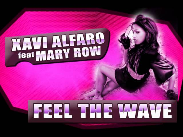 Video oficial de Feel the wave de Xavi Alfaro