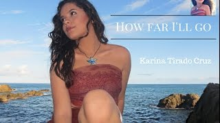 KARINA TIRADO - COVER - HOW FAR I'LL GO