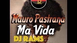 DJ RAMS- Mauro Pastrana Má Vida( Tarracho)
