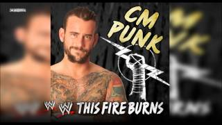 "WWE: ""This Fire Burns"" (CM Punk) Theme Song + AE (Arena Effect)"