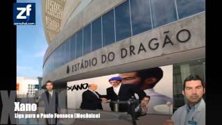 Xano liga para o Estádio do Dragão