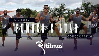 MC Livinho  Fumaça e o Luar | Ritmos Fit - Coreografia