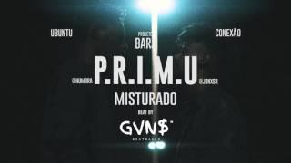 P.R.I.M.U - Misturado (Áudio Oficial)