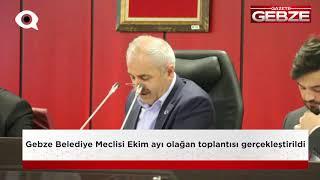 Gebze meclisi toplandı