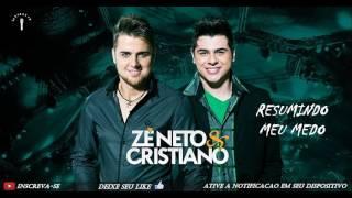 Zé Neto & Cristiano - Resumindo Meu Medo