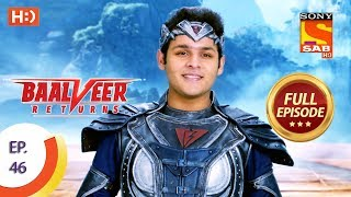 Baalveer Returns   Ep 46   Full Episode   12th November, 2019