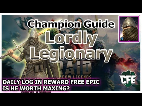 RAID Shadow Legends | Champion Guide | Lordly Legionary